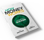 How Money Works – David Chase